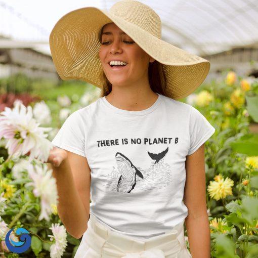There is No Planet B Tshirt